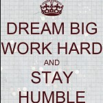 Dream-big-humble